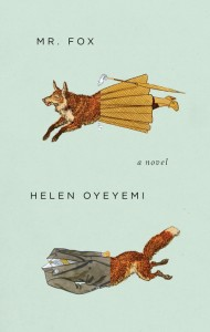 'Mr. Fox'  by Helen Oyeyemi