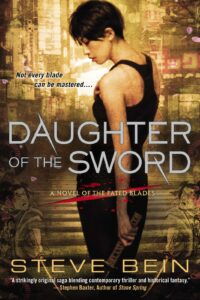 12/19/12 – LitStack's 2 a Day Giveaway: Daughter of the Sword by Steve Bein