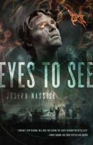12/10/12- LitStack's 2 a Day Giveaway: Eyes To See by Joseph Nassise