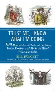 12/21/12 – LitStack's 2 a Day Giveaway: Trust Me, I Know What I'm Doing by Bill Fawcett