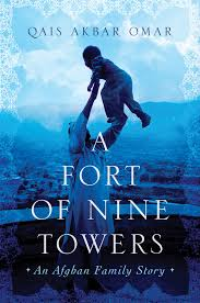 LitStack Review: A Fort of Nine Towers by Qais Akbar Omar