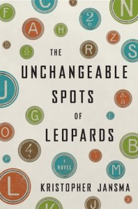 Review and Giveaway: The Unchangeable Spots of Leopards by Kristopher Jansma