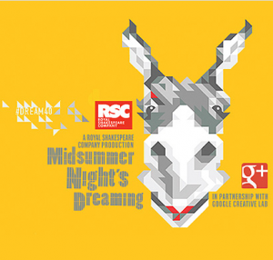 Royal Shakespeare Company Teams Up with Google Creative Lab to Perform A Midsummer Night's Dream In Real Time