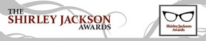 Nominees for the 2012 Shirley Jackson Awards Announced