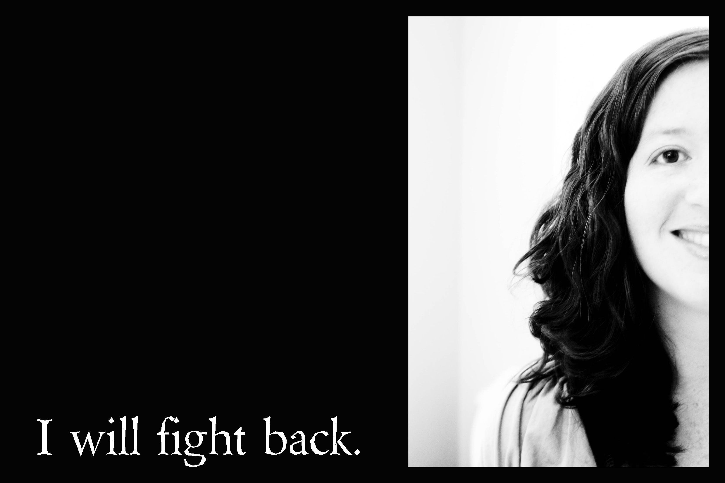 I-will-fight-back