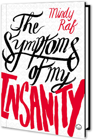 the-symptoms-of-my-insanity-by-mindy-raf