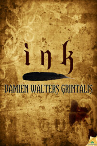 In Case You Missed It Review: Ink by Damien Walters