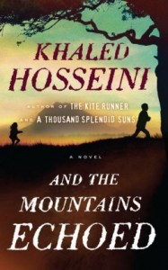 LitStack Review: And the Mountains Echoed by Khaled Hosseini