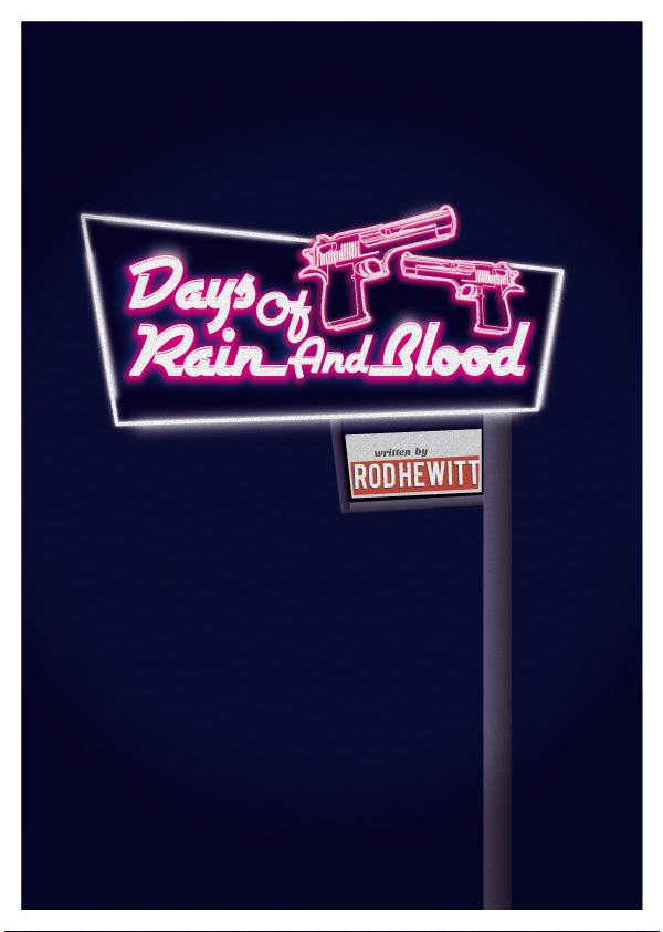 days of rain and blood