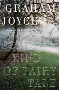 LitStack Review: Some Kind of Fairy Tale by Graham Joyce
