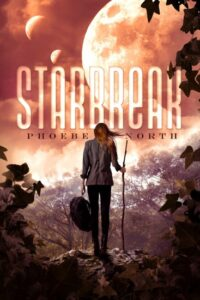 Cover Reveal: Starbreak by Phoebe North