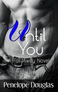 "Teaser Post and a Giveaway: ""Until You"" by Penelope Douglas"