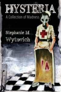 LitStack Review: Hysteria: a Collection of Madness by Stephanie M. Wytovich