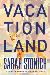 LitStack Review: Vacationland by Sarah Stonich