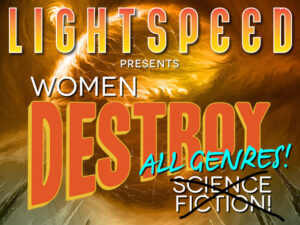 Kickstarters We Love: Women Destroy Science Fiction