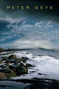 LitStack Review: 'Safe from the Sea' by Peter Geye