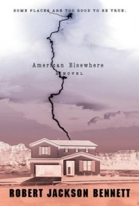 LitStack Review: 'American Elsewhere' by Robert Jackson Bennett
