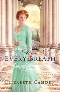 LitStack Review: With Every Breath by Elizabeth Camden