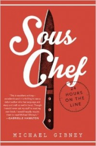 LitStack Review – Sous Chef:  24 Hours on the Line by Michael Gibney