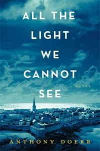 LitStack Review: All the Light We Cannot See by Anthony Doerr