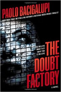 LitStack Review: The Doubt Factory by Paolo Bacigalupi