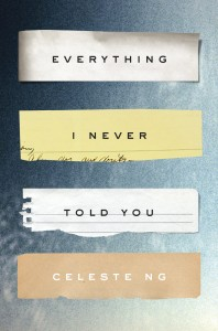 LitStack Review: Everything I Never Told You by Celeste Ng
