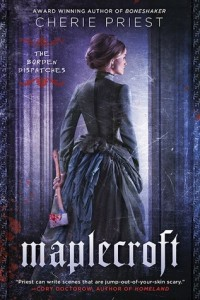 LitStack Review: Maplecroft by Cherie Priest