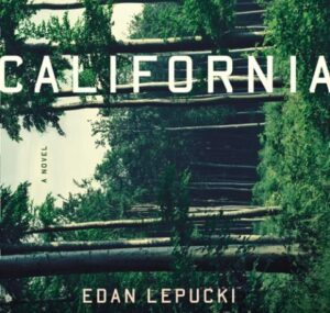 LitStack Review: California by Edan Lepucki