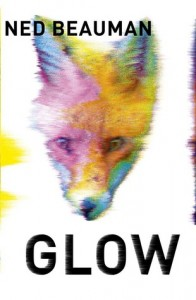 Flash Review – Glow by Ned Beauman