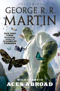 LitStack Review: Aces Abroad: Wild Card IV edited by George R. R. Martin