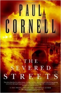 LitStack Review:  The Severed Streets by Paul Cornell