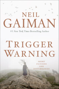 LitStack Review:  Trigger Warning by Neil Gaiman