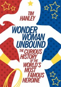 LitStack Recs: Wonder Woman Unbound & Blue Highways