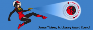 2015 The James Tiptree, Jr. Literary Award Winners and Honorees Announced