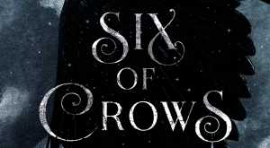 LitStack Review:  Six of Crows by Leigh Bardugo