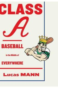 Litstack Rec: Spielberg, Truffaut & Me and Class A: Baseball in the Middle of Everywhere