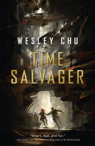 LitStack Review:  Time Salvager by Wesley Chu