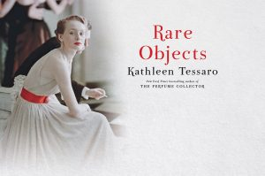 LitStack Review:  Rare Objects by Kathleen Tessaro