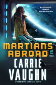 Excerpt and Giveaway: Martians Abroad by Carrie Vaughn