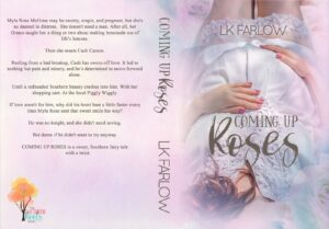 Book Launch: Coming Up Roses by LK Farlow