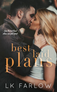 12/6/18 – December Giveaway: Best Laid Plans by LK Farlow