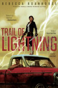 12/28/18: December Giveaway – Trail of Lightning by Rebecca Roanhorse