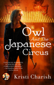 12/5/18 – December Giveaway: Owl and the Japanese Circus by Kristi Charish