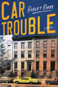 LitStack Review | Car Trouble: A Novel by Robert Rorke
